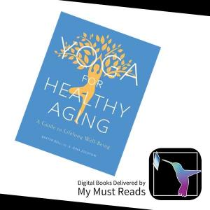 "$10 Off ""Yoga for Healthy Aging"" eBook"