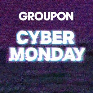 Groupon: Cyber Monday Up to 80% Off