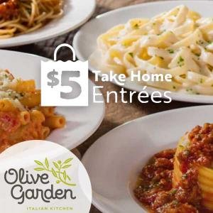 $5 Olive Garden Take Home Entree Offer
