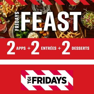Starts at $20 Friday Feast: 2 Appetizers, 2 Entrees & 2 Desserts