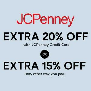 Extra 20% Off w/ JCPenney Credit Card or Extra 15% Off Any Other Way You Pay