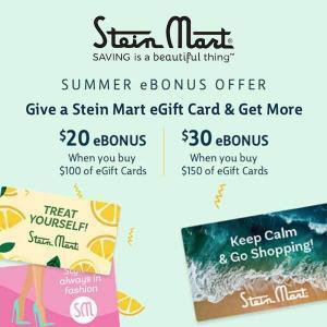 Give a Stein Mart eGift Card & Get More