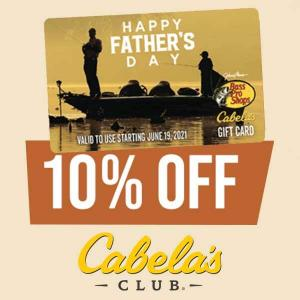 10% Off Bass Pro Shops & Cabela's Special Father's Day Gift Card