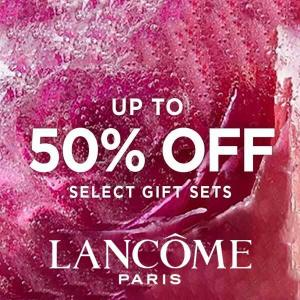 Lancôme Limited Last Chance Up to 50% Off