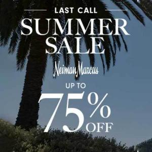 Last Call Summer Sale: Up to 75% Off