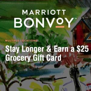 Stay Longer, Get $25 Grocery Gift Card