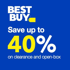 Save up to 40% on Clearance & Open-Box Items