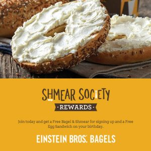 FREE Bagel and Shmear + FREE Egg Sandwich on Your Birthday