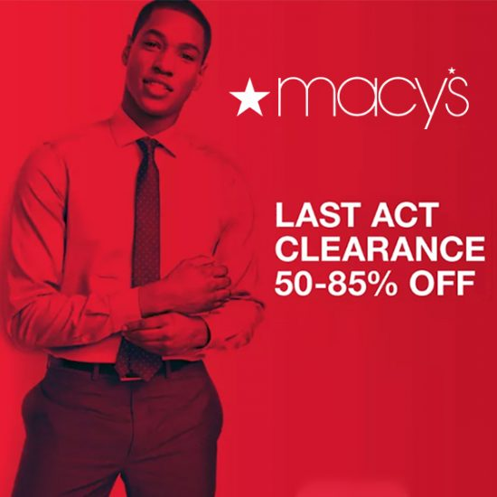 Last Act Clearance: Up to 85% Off