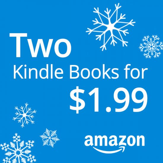 Two Kindle Books for $1.99 or Free for Prime Members