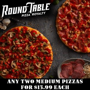 Any 2 Medium Pizzas for Just $13.99 Each