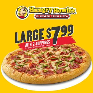 $7.99 Large 2-Topping Pizza