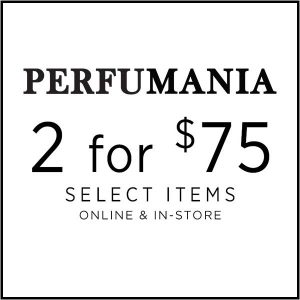 2 for $75 on Select Fragrances